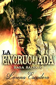 La Encrucijada par Lorena Escudero