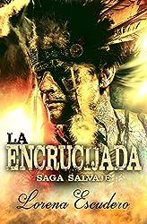 La Encrucijada (Saga Salvaje nº 2)