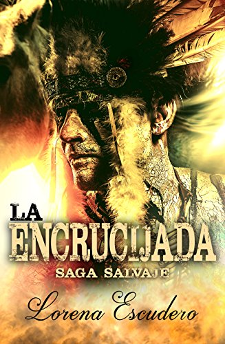 La Encrucijada (Saga Salvaje nº 2) (Spanish Edition)
