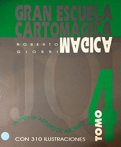 Gran Escuela Cartomagica IV (Gran Escuela Cartomágica)