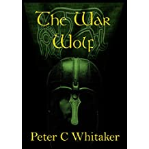 The War Wolf (The Sorrow Song Trilogy Book 1)