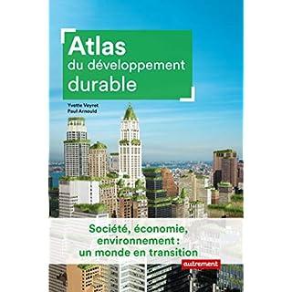 Atlas du développement durable (Atlas Monde) (French Edition)