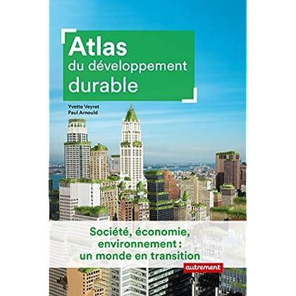 Atlas du développement durable (Atlas Monde)