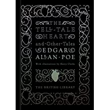 The Tell-Tale Heart and Other Tales (British Library Classics)
