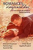 Romances d'aujourd'hui: une anthologie de romance contemporaine