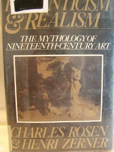 Romanticism And Realism: The Mythology of Nineteeth Century Art