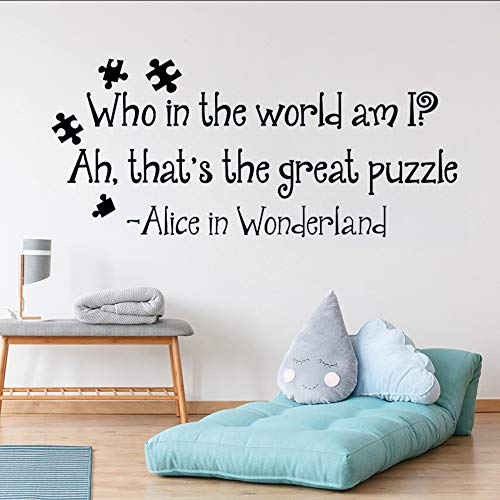 tzxdbh Wandtattoo Zitat Alice Im Wunderland, Wer In Der Welt Bin Ich Ah, Das Ist Das Große Puzzle Aufkleber Wandbild Kinder Schlafzimmer Home Decor W248 57 * 25Cm - Aufkleber Welt