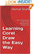 #6: Learning Corel Draw the Easy Way: Learn Corel Draw in the most efficient and simple way