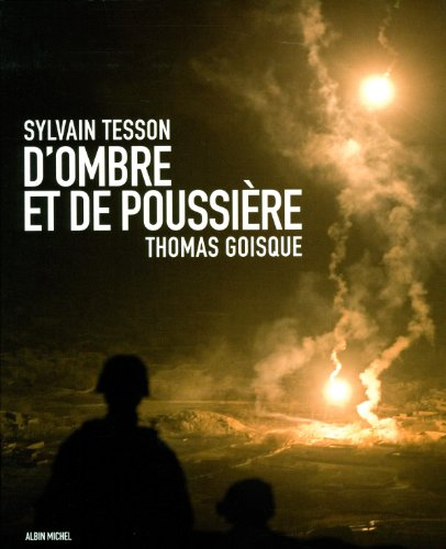 D'Ombre et de poussire: L'Afghanistan racont par Sylvain Tesson