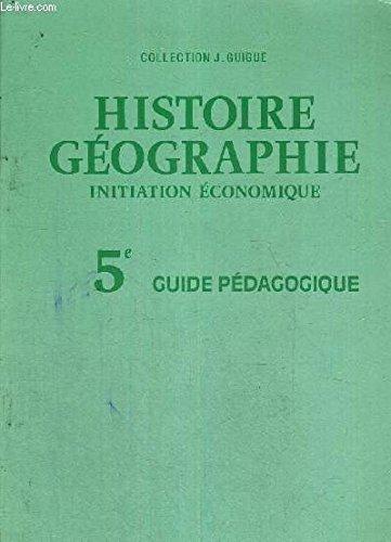 Histoire-géographie : Initiation économique, 5e