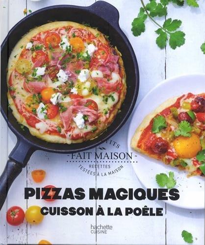 Pizzas magiques: cuisson à la poêle par Stéphanie Bulteau