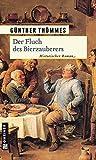 Image of Der Fluch des Bierzauberers: Historischer Roman (Historische Romane im GMEINER-Verlag)