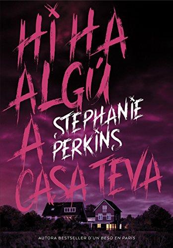 Hi ha algú a casa teva (Lluna roja) por Stephanie Perkins