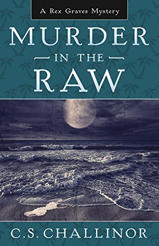 murder-in-the-raw-a-rex-graves-mystery-book-2-rex-graves-mysteries
