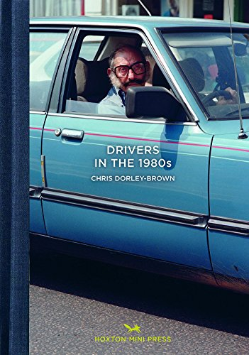 Drivers In The 1980s (East London Photo Stories)