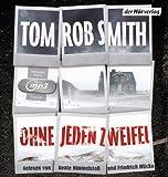 Ohne jeden Zweifel von Tom Rob Smith