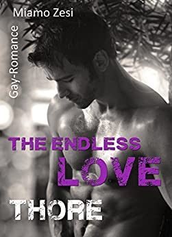 Thore: The endless love von [Zesi, Miamo]