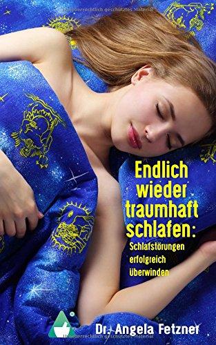 Image of Endlich wieder traumhaft schlafen: Schlafstörungen erfolgreich überwinden