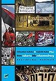 Von Jakarta bis Johannesburg: Anarchismus weltweit