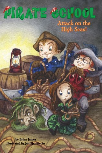 Attack on the High Seas! (Pirate School (Paperback)) by Brian James (6-Sep-2007) Paperback