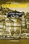 Carton rouge à Porto par Coubronne