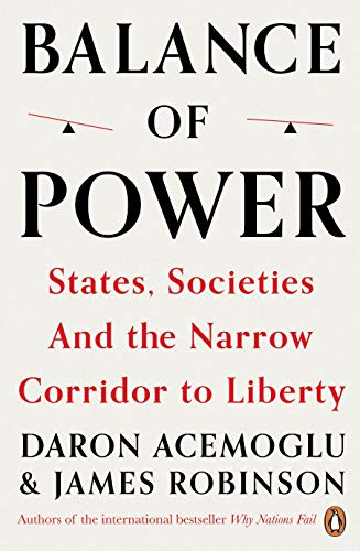 Balance of Power: States, Societies and the Narrow Corridor to Liberty (English Edition)