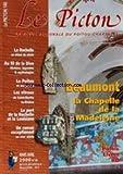 Telecharger Livres PICTON LE No 140 du 01 03 2000 BEAUMONT LA CHAPELLE DE LA MADELEINE LA ROCHELLE AU DEBUT DU SIECLE AU FIL DE LA DIVE LE POITOU ET SES POETES LES VITRAUX DE SAINT MARTIN LA RIVIERE LE PORT DE LA ROCHELLE ET LA LOUISIANE UN CONVOI EXCEPTIONNEL AU 18EME SIECLE (PDF,EPUB,MOBI) gratuits en Francaise