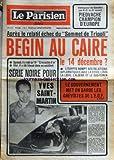 Telecharger Livres PARISIEN LIBERE LE No 10327 du 06 12 1977 APRES LE RELATIF ECHEC DU SOMMET DE TRIPOLI BEGIN AU CAIRE LE 14 DECEMBRE SERIE NOIRE POUR LE CELEBRE YVES SAINT MARTIN LE GOUVERNEMENT MET EN GARDE LES GREVISTES DE L EDF LES SPORTS PIEDVACHE CHAMPION D EUROPE FACE A BANDINI (PDF,EPUB,MOBI) gratuits en Francaise