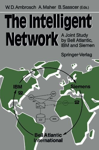 the-intelligent-network-a-joint-study-by-bell-atlantic-ibm-and-siemens-1989-01-01