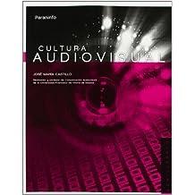 Cultura audiovisual. 1ra Edición