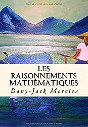 Les raisonnements mathématiques (Dossiers mathématiques)