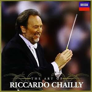 The Art of Riccardo Chailly: Romeo und Julia, Boléro, Der Barbier von Sevilla, Semiramide, Petrushka, uvm!