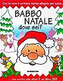Babbo Natale dove sei?