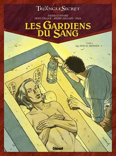 Les Gardiens du Sang - Tome 02: Deir El Medineh