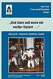 """""""und dann und wann ein weißer Elefant ..."""": Alles Lyrik - historisch, didaktisch, medial (Schriftenreihe der Deutschen Akademie für Kinder- und Jugendliteratur Volkach e.V.) -"""