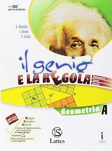 Il genio e la regola. Geometria A. Per la Scuola media. Con e-book. Con espansione online: 1