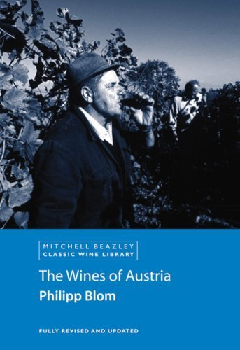 The Wines of Austria (Classic Wine Library) by Philipp Blom (2006-08-28)