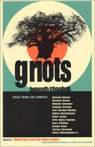 Griots Beneath the Baobab: Tales from Los Angeles by Randy Ross (2002-04-05)