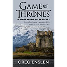 Game of Thrones: A Binge Guide to Season 1 (English Edition)