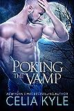 Poking the Vamp (BBW Paranormal Vampire Romance) (Knight Protectors Book 3)
