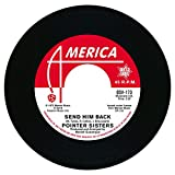 the Pointer Sisters;the Drifters: Send Him Back/You Got to Pay Your Dues [Vinyl Single] (Vinyl)