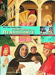 Sur les traces des peintres de la Renaissance