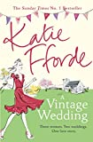 A Vintage Wedding by Katie Fforde