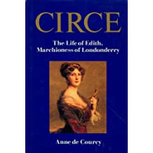 Circe: Edith, Marchioness of Londonderry