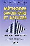 Mathématiques : Méthodes, savoir-faire et astuces by Steeve Sarfati (1997-05-14)
