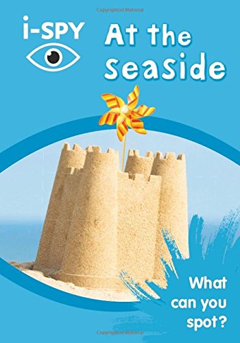 i-SPY At the seaside: What can you spot? (Collins Michelin i-SPY Guides) por i-SPY