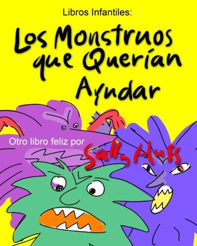 LOS MONSTRUOS QUE QUERAN AYUDAR