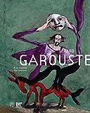 Gérard Garouste - A la croisée des sources