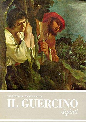 Il Guercino. Giovanni Francesco Barbieri, 1591-1666. Catalogo critico dei dipinti.