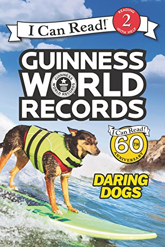 Guinness World Records: Daring Dogs (Guinness World Records: I Can Read! Level 2) por Cari Meister